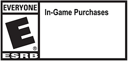 ESRB Rating: Everyone, In-Game Purchases